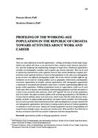 PROFILING OF THE WORKING-AGE POPULATION IN THE REPUBLIC OF CROATIA TOWARD ATTITUDES ABOUT WORK AND CAREER